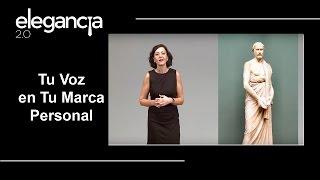 La Importancia de Tu Voz, en Tu Marca Personal - Bere Casillas (Elegancia 2.0)