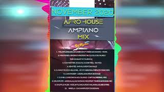 Afro House Amapiano Music South Africa Mix November 2020 - DjMobe
