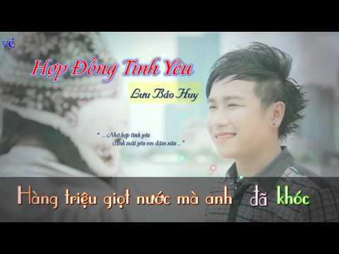 Hợp Đồng Tình Yêu - Lưu Bảo Huy || [ Lyric + Karaoke Video ]