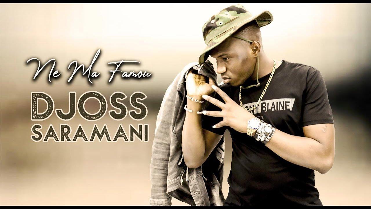DJOSS SARAMANI - NE MA FAMOU (2021)