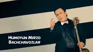 Скачать Humoyun Mirzo Bachchavozlar Хумоюн Мирзо Баччавозлар