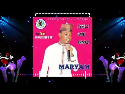 sabuwar-wakar-sani=ahmad-maryama(latest-hausa-music)#2020