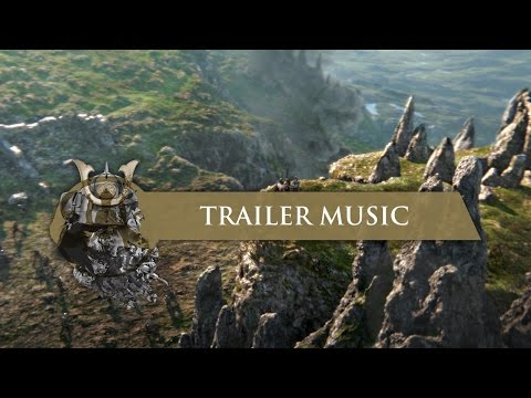 For Honor: E3 2015 Cinematic Trailer Music