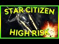 Star Citizen Alpha 2.4 | HIGH RISK | Part 153 (Star Citizen 2016 PC Gameplay)