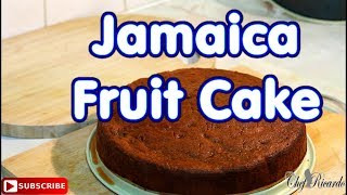 Real Jamaica Fruit Cake/ Cake Black Cake (Christmas) | Recipes By Chef Ricardo