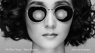 7th Floor Tango - Silent Partner [BGM/배경음악]