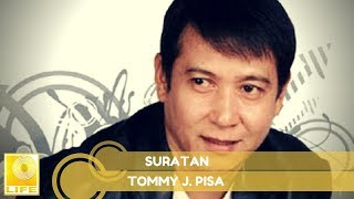 Tommy J.Pisa - Suratan (Official Audio)