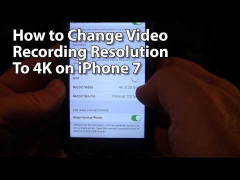 How to Change Video Recording Resolution to 4K on iPhone 7