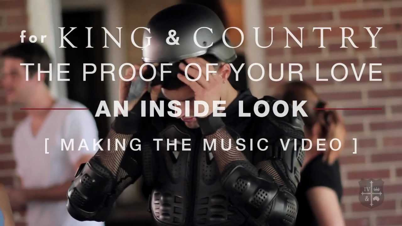 for KING & COUNTRY - The Proof Of Your Love | An Inside Look [Making The Music Video]