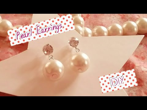 DIY Pearl Earrings / How to Make Simple and beautiful  Pearl Earrings at Home/ pearls jewelry making