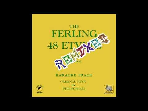 The Ferling REMIXES - No. 11 *KARAOKE* Track