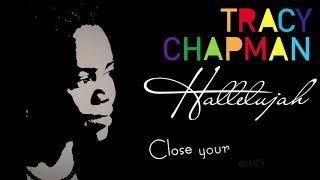 Tracy Chapman - Say Hallelujah (lyrics)