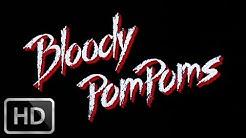 "Bloody Pom Poms ""Cheerleader Camp"" (1988) - Trailer in 1080p"