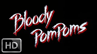 "Bloody Pom Poms ""Cheerleader Camp"" (1988) - Trailer in 1080p"