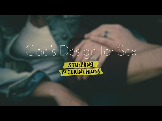 February 4, 2018: First Corinthians - God's Design for Sex