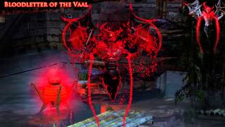 Path of Exile - Bloodletter of the Vaal