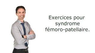 Exercices pour le syndrome fémoro-patellaire