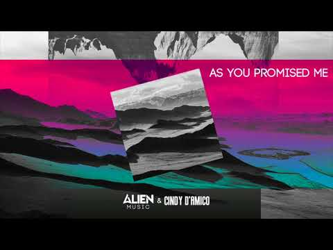 As You Promised Me - Cindy D'Amico feat. Alien