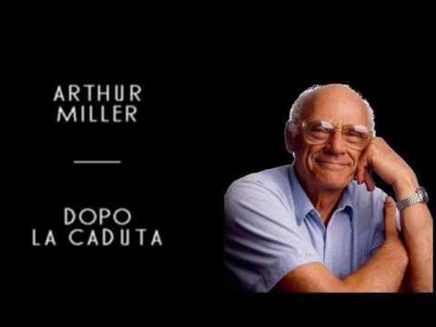 Arthur Miller - Dopo La Caduta (solo audio)