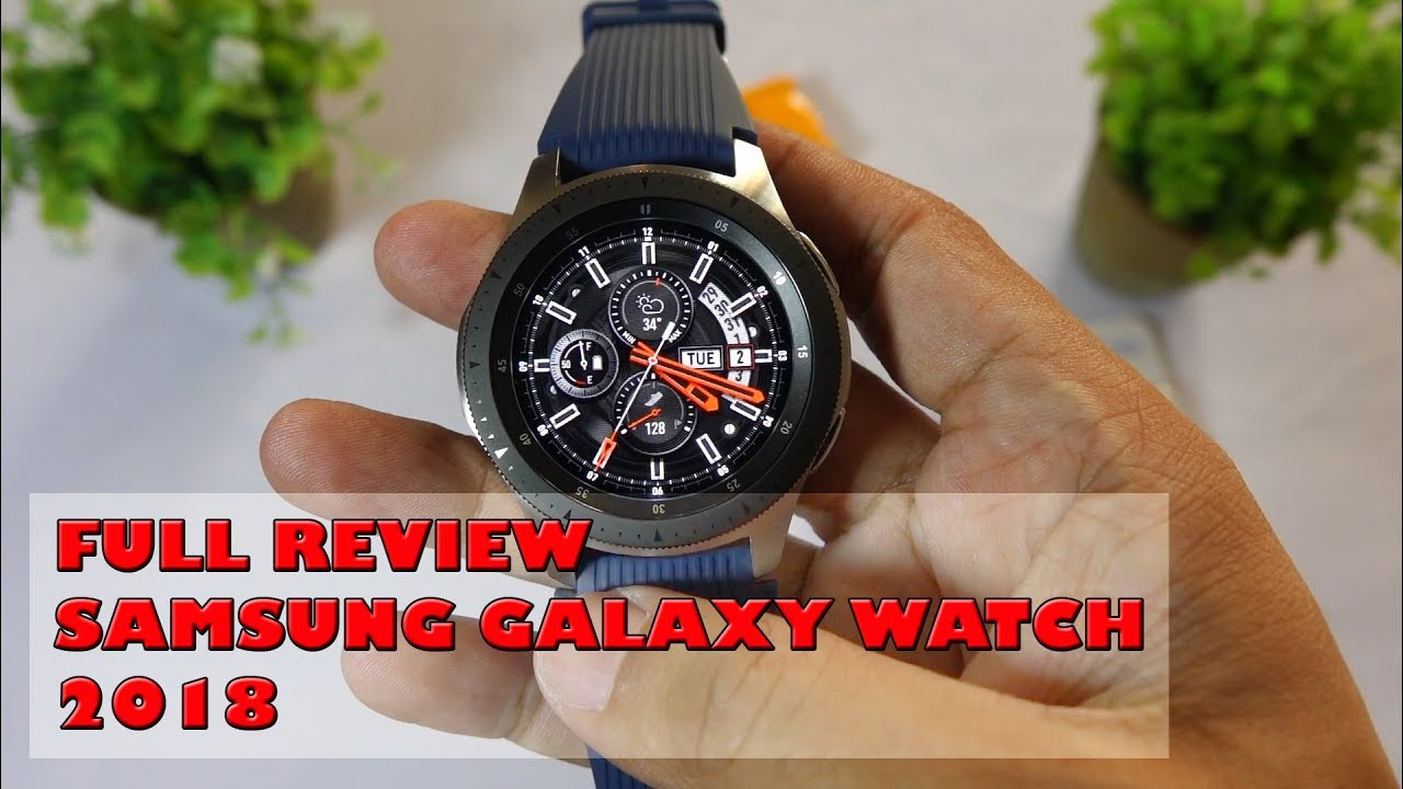 Full Review Samsung Galaxy Watch 2018 Bahasa Indonesia Youtube
