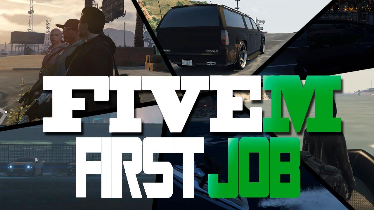 FiveM: First Job