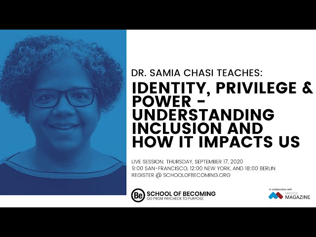 Identity, Privilege & Power - Understanding Inclusion and How It Impacts Us