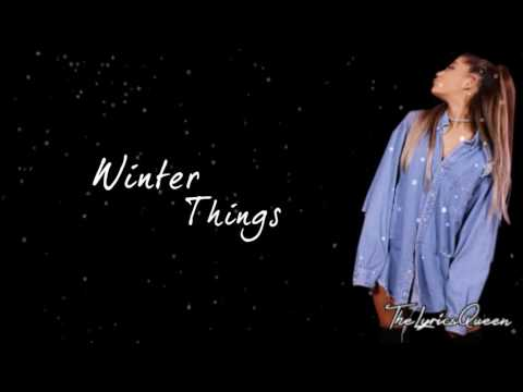 Ariana Grande - Winter Things [Lyrics] HD