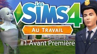 LES SIMS 4 AU TRAVAIL - Gameplay (Avant première !)