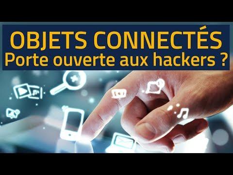 Objets connectés : porte ouverte aux hackers ?