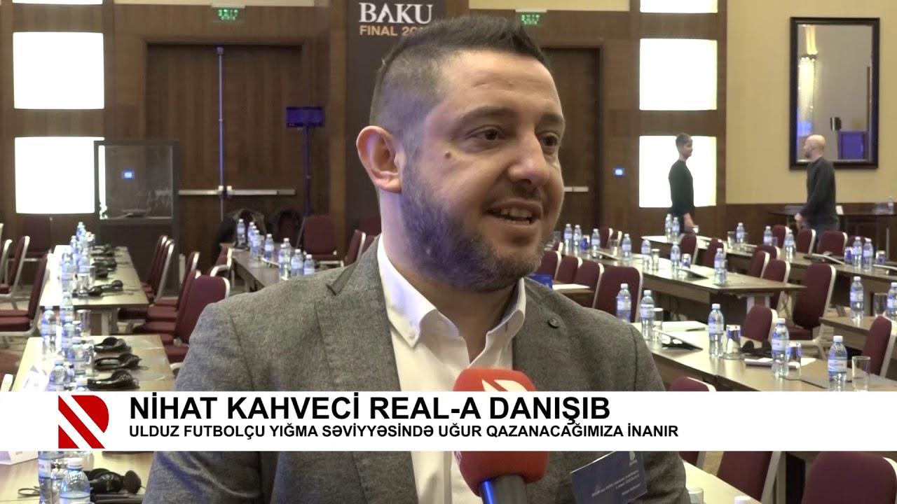 Nihat Kahveci REAL-a danışdı