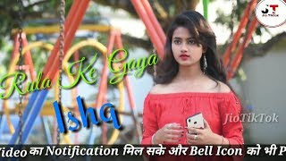 ?q=rulake+gaya+ishq+tera+song+downl rulake gaya ishq tera song download × रुलाके गया इश्क तेरा सांग tera...