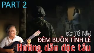 Đêm Buồn Tỉnh Lẻ - Guitar Lê Vinh Quang (P2)