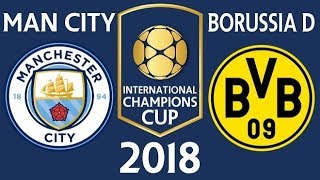 MAN CITY AND BORUSSIA DORTMOUND INTERNATIONAL CHAMPIONS CUP CUP 2ND HALF LIVE...