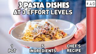3 Pasta Dishes at 3 Effort Levels | 1 Pot | 5 Ingredients |  Chef's Recipe
