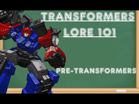 Transformers Lore 101 Lesson 1- Pre-Transformers and the Origin of the Transformers Brand