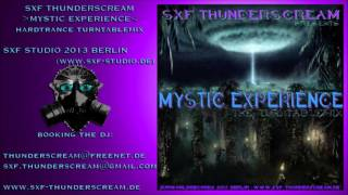 SXF Thunderscream - Mystic Experience (Hardtrance Turntablemix)
