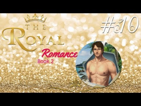 The Royal Romance Book 2 Chapter 10 - drake as love interest -DIAMONDS USED play choices