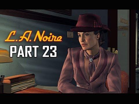 LA NOIRE Gameplay Walkthrough Part 23 - House of Sticks (5 STAR Remaster Let's Play)