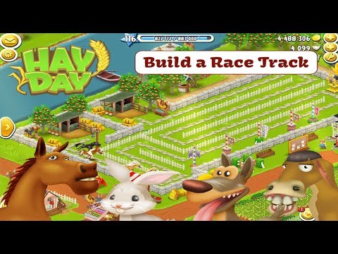 Hay Day Build A Racetrack For Your Horses Donkeys Rabbits And