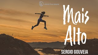 Culto on-line - Mais alto -  Sergio Gouveia 17.05.2020