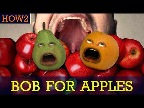 HOW2: How to Bob for Apples!