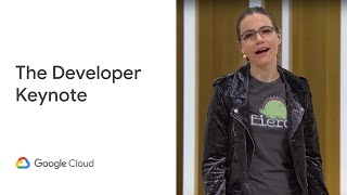 Developer Keynote: Get to the Fun Part (Cloud Next '19)