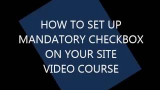 How To Add Mandatory Checkbox To Your Webpage