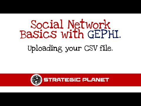 How to upload data into Gephi - Strategic Planet