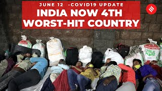 Coronavirus on June 12: India becomes 4th worst-hit country | Covid-19 Updates