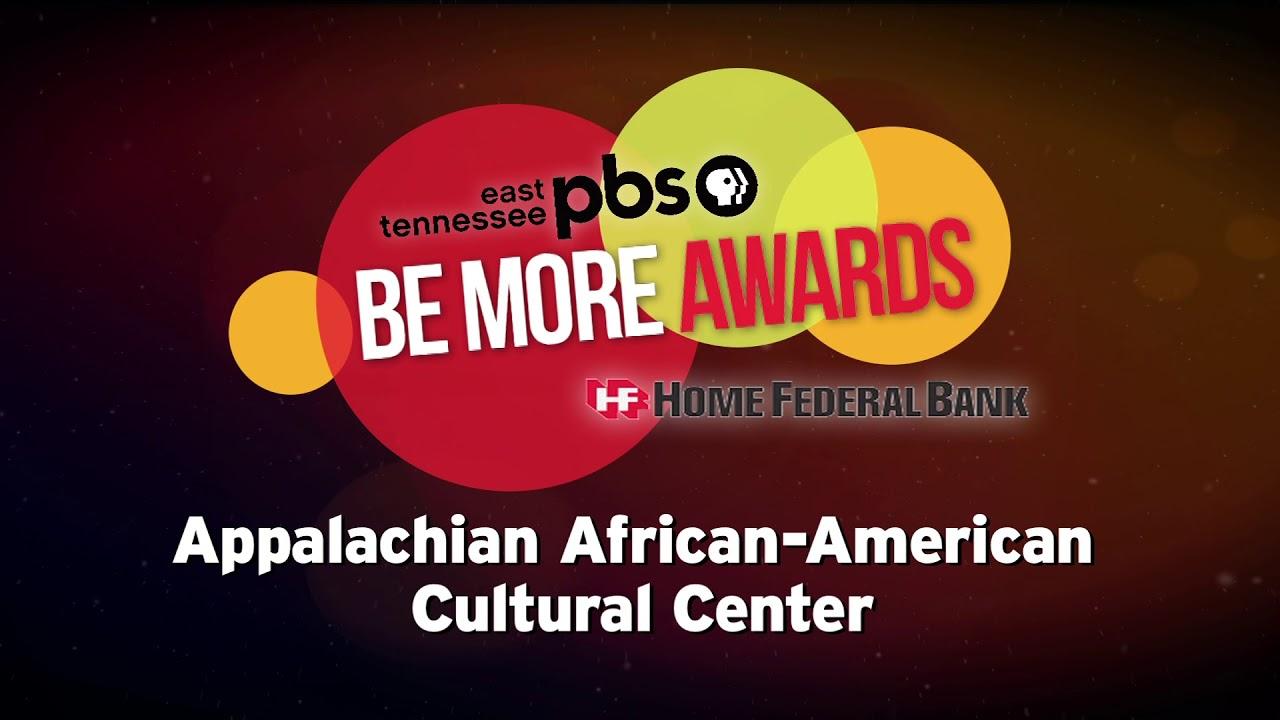 2018 Be More Award - Appalachian African American