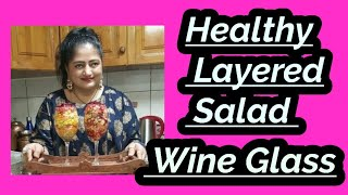 Healthy & Layered Salad in a wine Glass❣