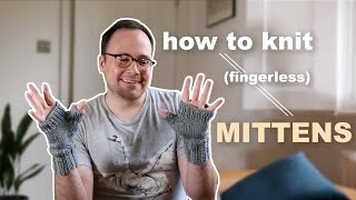 How To Knit Fingerless Mittens Easy Gusset