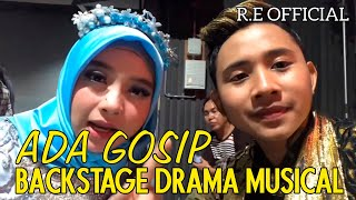 GOSIP DI BACKSTAGE 😱😱 || #RE.Official