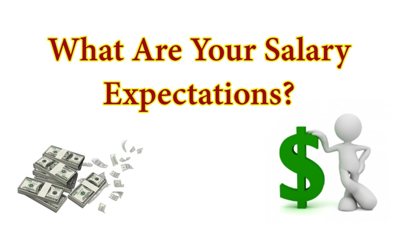 Wonderful How To Answer   What Are Your Salary Expectations?   Job Interview Question